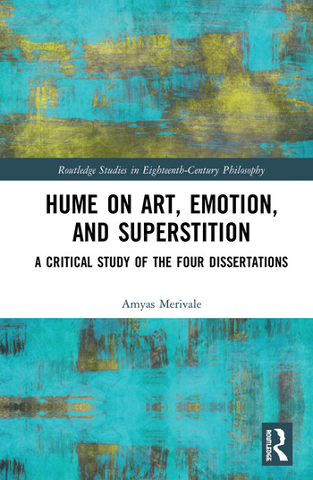 Hume on Art, Emotion, and Superstition A Critical Study of the Four Dissertations book cover