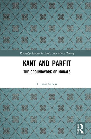 Kant and Parfit The Groundwork of Morals book cover