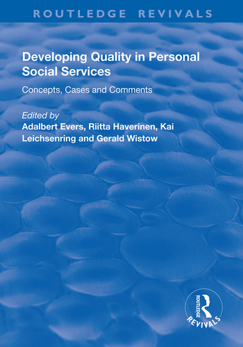 Developing Quality in Personal Social Services Concepts, Cases and Comments book cover