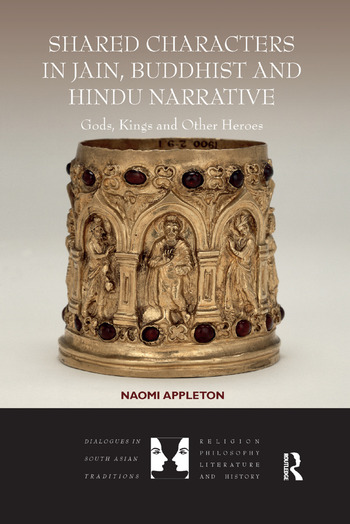 Shared Characters in Jain, Buddhist and Hindu Narrative Gods, Kings and Other Heroes book cover