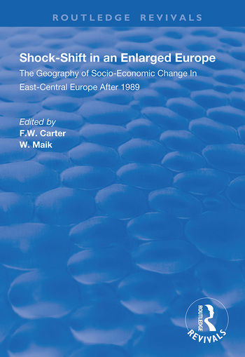 Shock-shift in an Enlarged Europe Geography of Socio-economic Change in East-central Europe After 1989 book cover