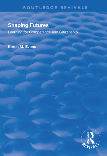 Shaping Futures Learning for Competence and Citizenship book cover