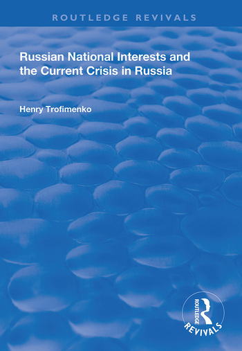 Russian National Interests and the Current Crisis in Russia book cover