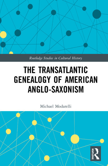 The Transatlantic Genealogy of American Anglo-Saxonism book cover