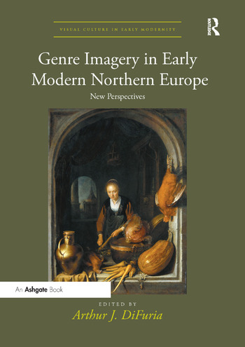 Genre Imagery in Early Modern Northern Europe New Perspectives book cover