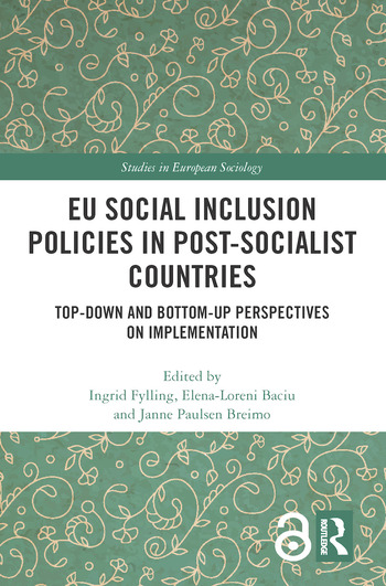 EU Social Inclusion Policies in Post-Socialist Countries Top-Down and Bottom-Up Perspectives on Implementation book cover