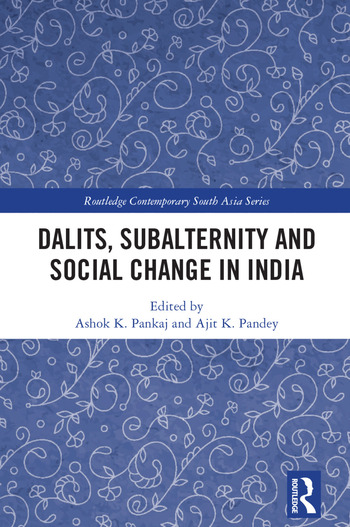 Dalits, Subalternity and Social Change in India book cover