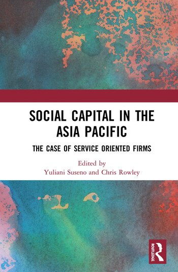 Social Capital in the Asia Pacific Examples from the Services Industry book cover