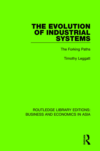 The Evolution of Industrial Systems The Forking Paths book cover