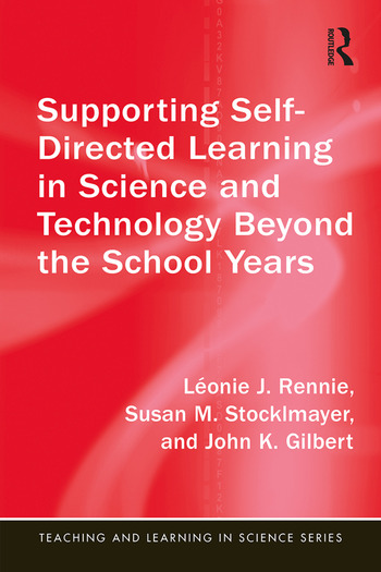 Supporting Self-Directed Learning in Science and Technology Beyond the School Years book cover