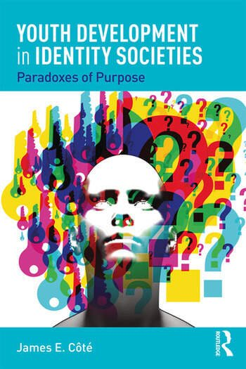 Youth Development in Identity Societies Paradoxes of Purpose book cover