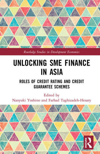 Unlocking SME Finance in Asia Roles of Credit Rating and Credit Guarantee Schemes book cover