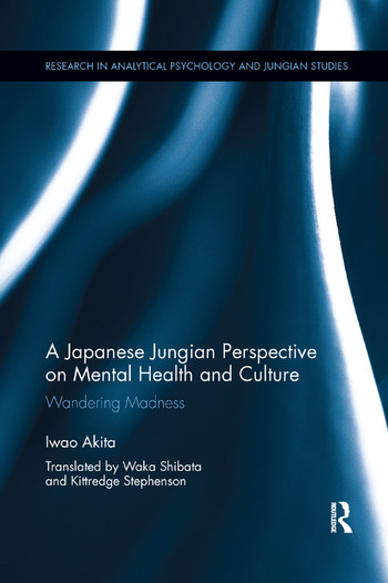 A Japanese Jungian Perspective on Mental Health and Culture Wandering madness book cover