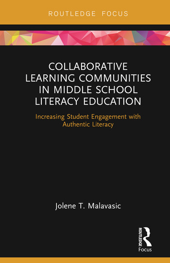Collaborative Learning Communities in Middle School Literacy Education Increasing Student Engagement with Authentic Literacy book cover