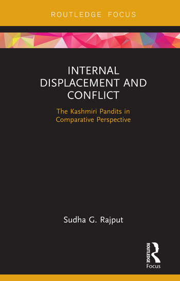 Internal Displacement and Conflict The Kashmiri Pandits in Comparative Perspective book cover