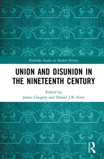 Union and Disunion in the Nineteenth Century book cover