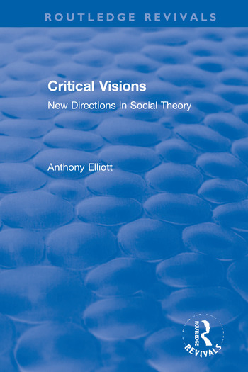Critical Visions New Directions in Social Theory book cover