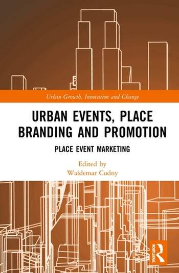 Urban Events, Place Branding and Promotion Place Event Marketing book cover