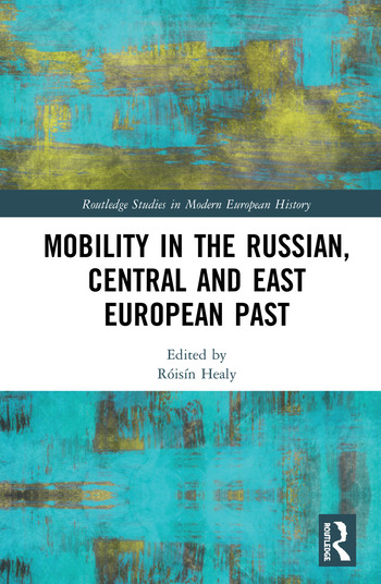 Mobility in the Russian, Central and East European Past book cover