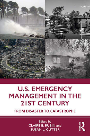 U.S. Emergency Management in the 21st Century From Disaster to Catastrophe book cover