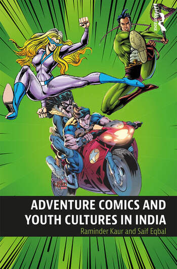 Adventure Comics and Youth Cultures in India book cover