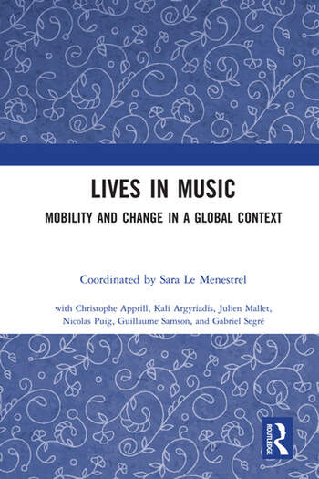 Lives in Music: Mobility and Change in a Global Context book cover
