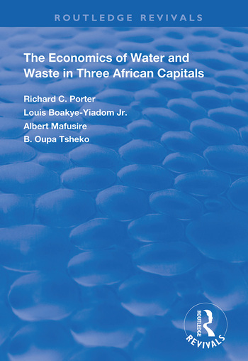 The Economics of Water and Waste in Three African Capitals book cover