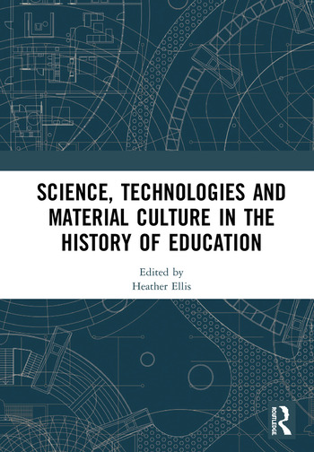 Science, Technologies and Material Culture in the History of Education book cover