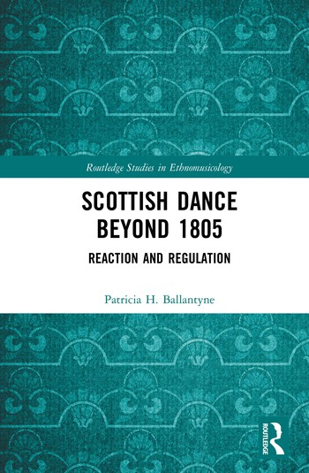 Scottish Dance Beyond 1805 Reaction and Regulation book cover