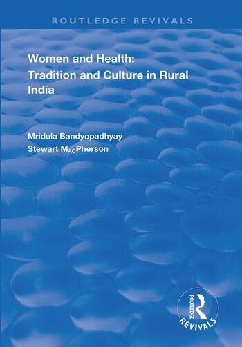 Women and Health Tradition and Culture in Rural India book cover