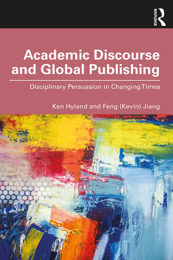 Academic Discourse and Global Publishing Disciplinary Persuasion in Changing Times book cover