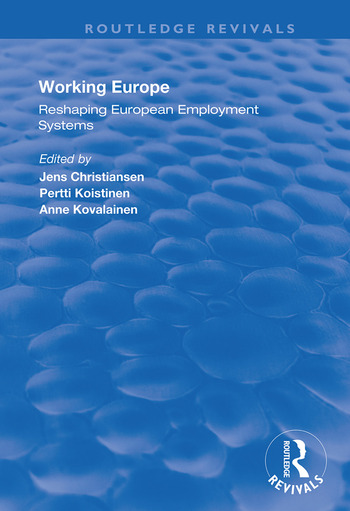 Working Europe Reshaping European employment systems book cover