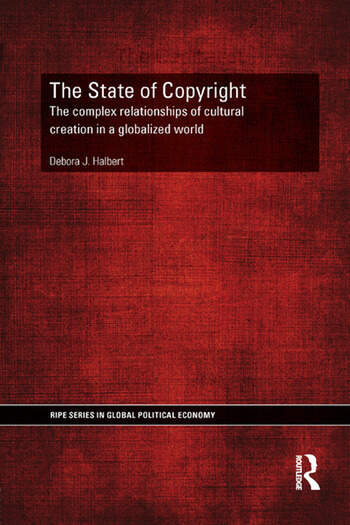 The State of Copyright The complex relationships of cultural creation in a globalized world book cover