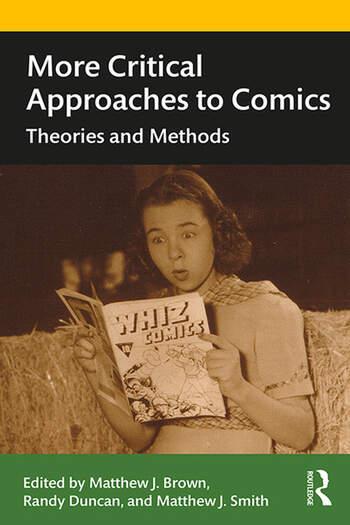 More Critical Approaches to Comics Theories and Methods book cover