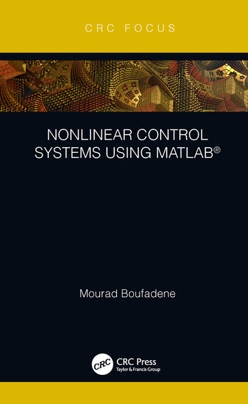 Nonlinear Control Systems using MATLAB® book cover