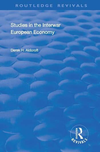 Studies in the Interwar European Economy book cover