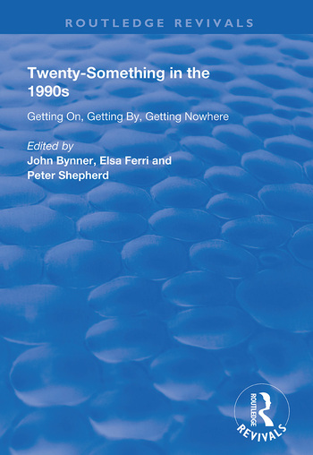Twenty-Something in the 1990s Getting on, Getting by, Getting Nowhere book cover