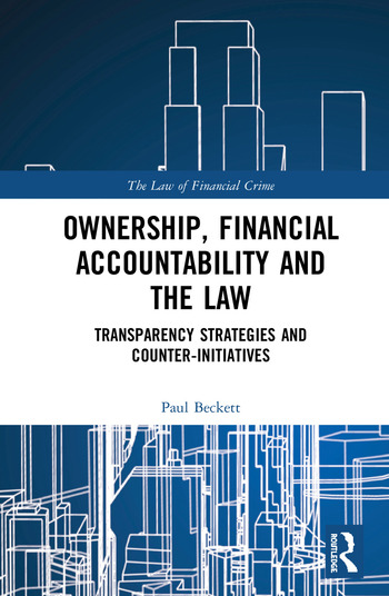 Ownership, Financial Accountability and the Law Transparency Strategies and Counter-Initiatives book cover