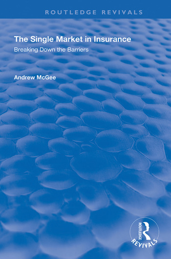 The Single Market in Insurance Breaking Down the Barriers book cover