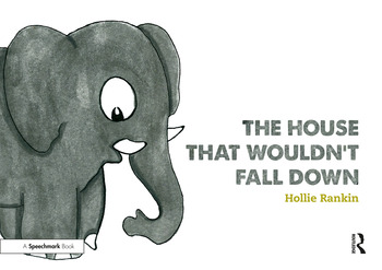 The House That Wouldn't Fall Down A Short Tale of Trust for Traumatised Children book cover