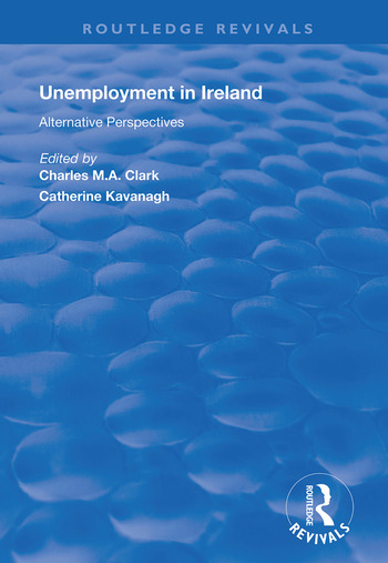 Unemployment in Ireland Alternative Perspectives book cover