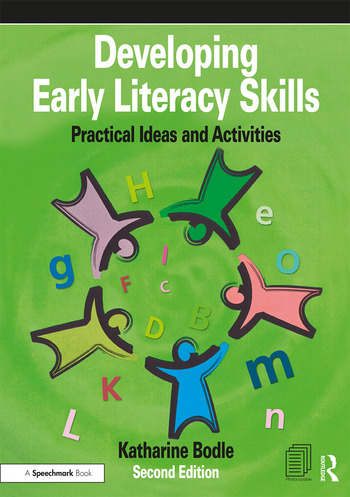 Developing Early Literacy Skills Practical Ideas and Activities book cover