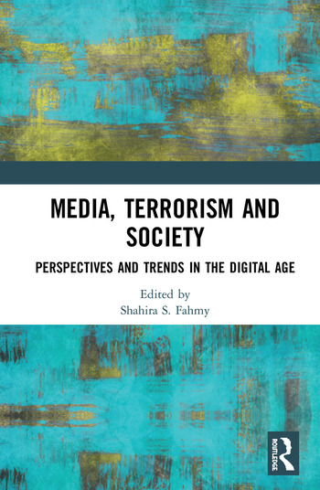 Media, Terrorism and Society Perspectives and Trends in the Digital Age book cover