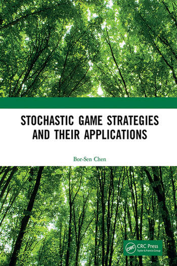 Stochastic Game Strategies and their Applications book cover