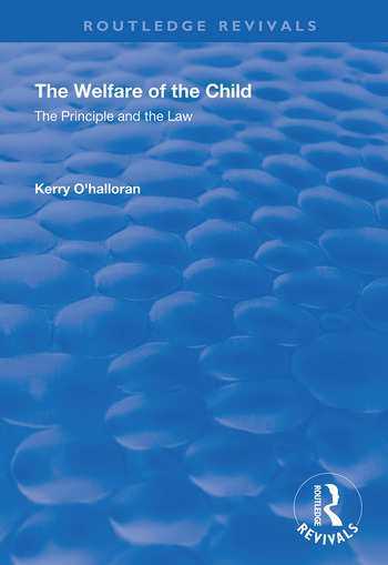 The Welfare of the Child The Principle and the Law book cover