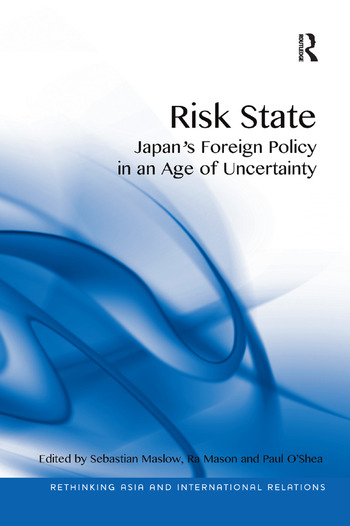 Risk State Japan's Foreign Policy in an Age of Uncertainty book cover
