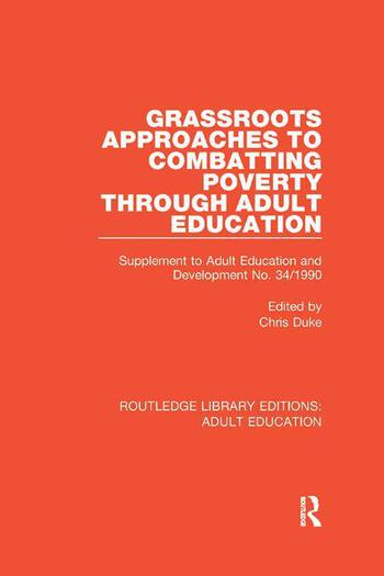 Grassroots Approaches to Combatting Poverty Through Adult Education Supplement to Adult Education and Development No. 34/1990 book cover