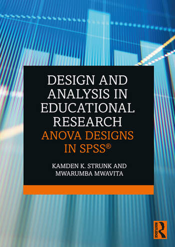 Design and Analysis in Educational Research ANOVA Designs in SPSS® book cover