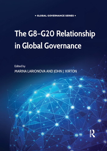 The G8-G20 Relationship in Global Governance book cover