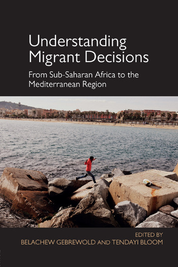 Understanding Migrant Decisions From Sub-Saharan Africa to the Mediterranean Region book cover